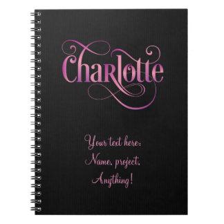 Personalized Swirly Script Charlotte Pink on Black Notebooks
