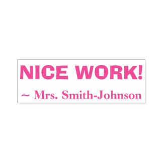 """Personalized Teacher Name + """"NICE WORK!"""" Self-inking Stamp"""