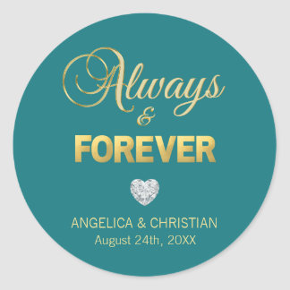 Personalized TEAL Gold ALWAYS & FOREVER Wedding Classic Round Sticker