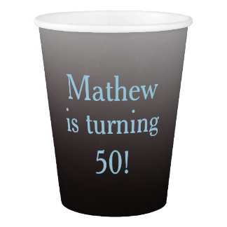 """Personalized """"Turning 50"""" 50th Birthday Paper Cup"""