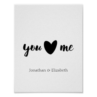 Personalized Valentine Quote, You Heart Me Poster