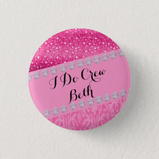 Personalized Wedding Bridemaid I Do Crew Button
