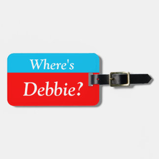 Personalized Where's (your name)? Luggage Tag
