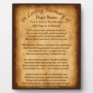Personalized Will Dogs Go to Heaven Poem Plaques