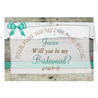 Personalized Will you be my Bridesmaid Rustic Card