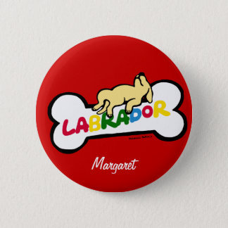 Personalized Yellow Labrador with a full belly 2 Inch Round Button