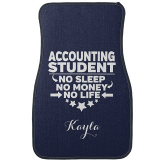 Personalzed Accounting Student No Sleep Money Life Car Liners
