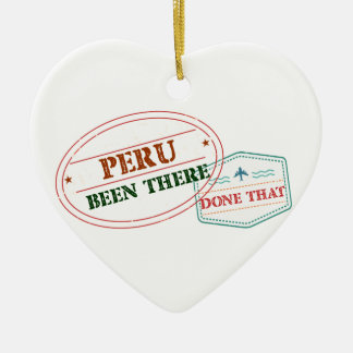 Peru Been There Done That Ceramic Ornament