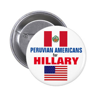 Peruvian Americans for Hillary 2016 2 Inch Round Button