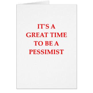 PESSIMIST CARD