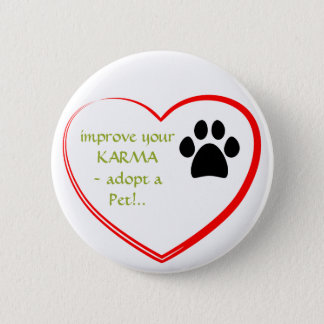 Pet Adoption 2 Inch Round Button