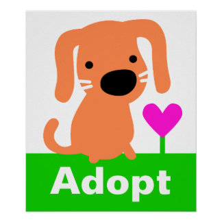 Pet Adoption - Orange Dog & Heart Poster