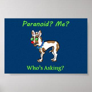 Pet Dog Chihuahua Paranoid Poster