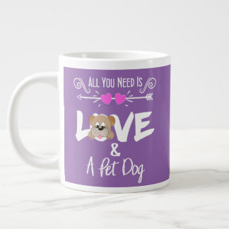 Pet Dog Owners Funny All You Need Is Love Large Coffee Mug