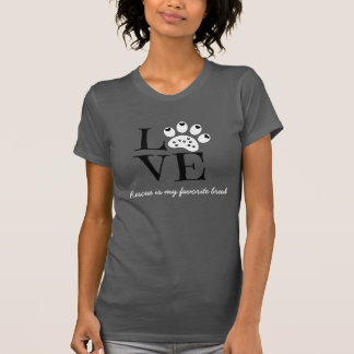 Pet LOVE Shirt, Rescue is my favourite breed T-Shirt