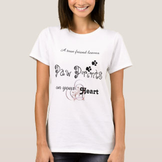 Pet Paw Prints On Your Heart Chic Typography Cute T-Shirt