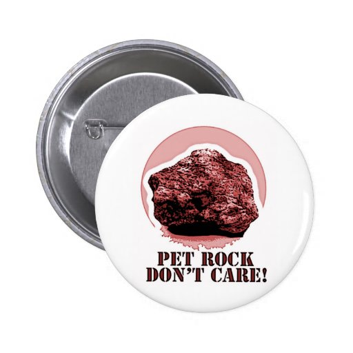 PET ROCK DON'T CARE! Honey Badger spoof Pins