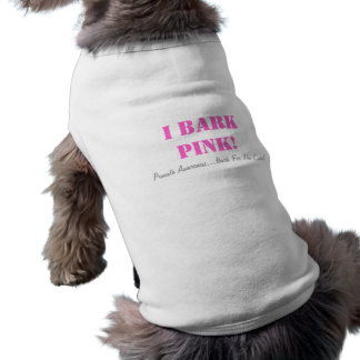pet tshirt - I BARK PINK!