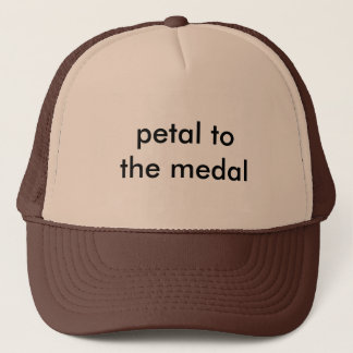 Petal to the Medal trucker hat