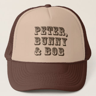 Peter, Bunny & Bob Trucker Hat