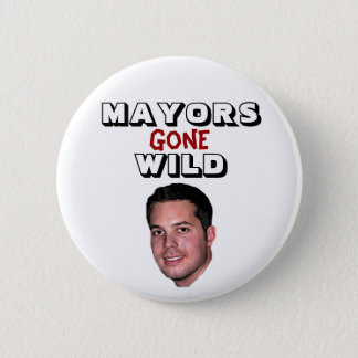 Peter Cammarano III - Mayors Gone Wild 2 Inch Round Button