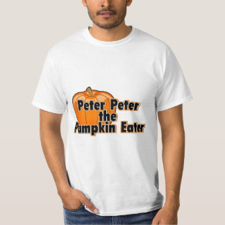 Peter Peter The Pumpkin Eater T-Shirt
