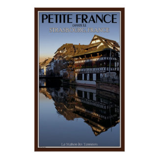 Petite France - Ill River Reflections Poster