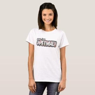 #PETMALU T-Shirt