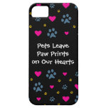 Pets Leave Paw Prints on Our Hearts iPhone 5 Cases