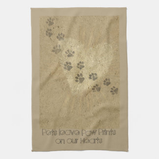 Pets leave Paw Prints on our Hearts Kitchen Towel