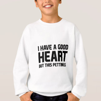Pettiness Sweatshirt