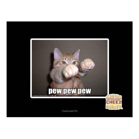 Pew pew pew postcard