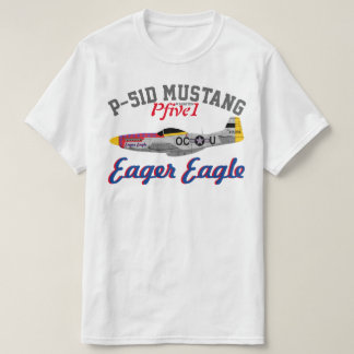 "Pfive1 P-51 ""Eager Eagle"" T-Shirt"