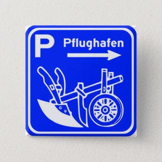 Pflughafen Schild Highway Sign 2 Inch Square Button