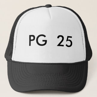 PG  25 TRUCKER HAT