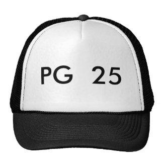 PG  25 TRUCKER HAT