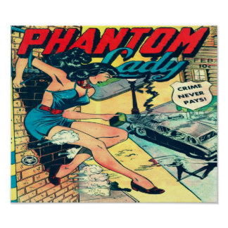 Phantom Lady - Crime Never Pays- Comic Book Poster