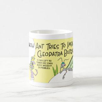 Pharaoh Ant impresses Cleopatra Coffee Mug