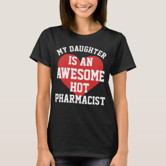 Pharmacist Daughter T-Shirt