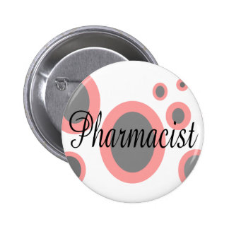 Pharmacist Gift Ideas--Unique Designs 2 Inch Round Button