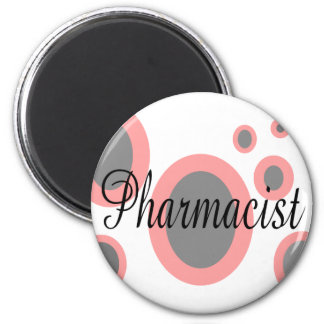 Pharmacist Gift Ideas--Unique Designs Magnet
