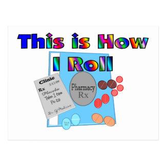 Pharmacist HOW I ROLL  Unique Graphics Postcard