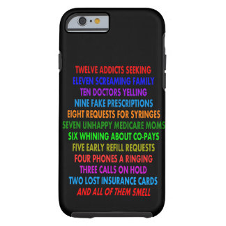 Pharmacist iPhone 6 case Funny Quotes Tough iPhone 6 Case