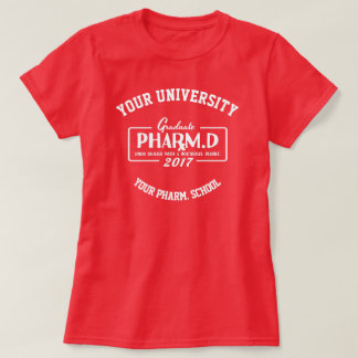 Pharmacist Pharmacy School Graduation Gift T-Shirt