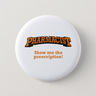 Pharmacist / Prescription 2 Inch Round Button