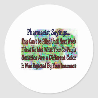 """Pharmacist sayings """"You Know You're Pharmacist IF"""" Round Sticker"""