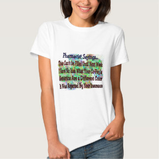 "Pharmacist sayings ""You Know You're Pharmacist IF"" Tshirts"
