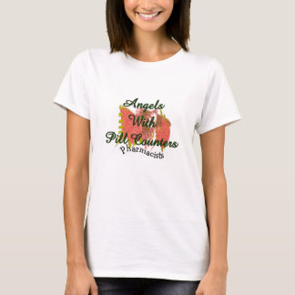"Pharmacists ""Angels With Pill Counters"" T-Shirt"