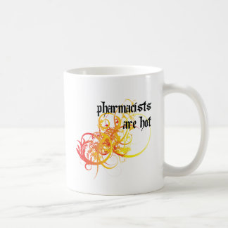 Pharmacists Are Hot Coffee Mug