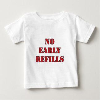 Pharmacy - No Early Refills Baby T-Shirt
